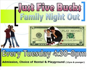 $5 Tuesdays Family Night Out