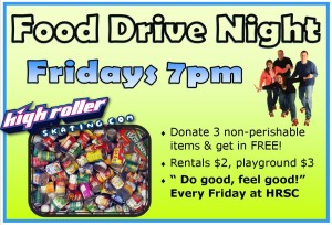 Food Drive Night Every Friday