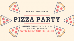 AYCE Pizza Party 12-4pm, Click for Details