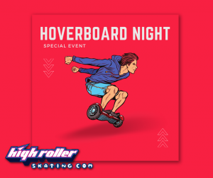 4:30-6:30pm HOVERBOARD Special Event, Click for Details @ High Roller Skating Center of Eau Claire